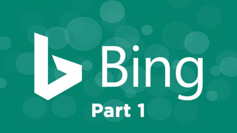 The ultimate guide to using Bing Webmaster Tools — Part 1